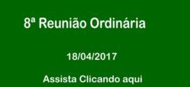 8ª Reunião Ordinária Câmara de Vereadores de Corumbaíba 18 – 04 – 2017